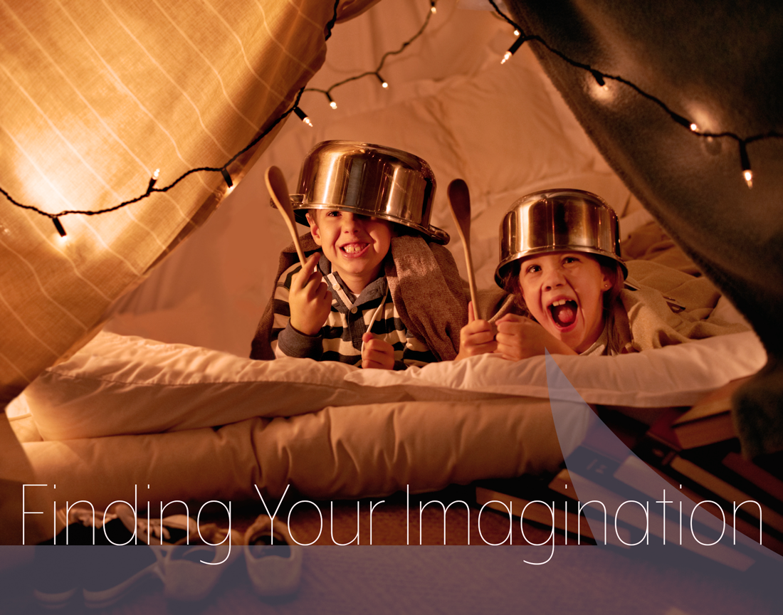 A picture of two young boys with pots on their heads, holding wooden spatulas, in a fort with twinkle lights. Text overlay that says Finding Your Imagination