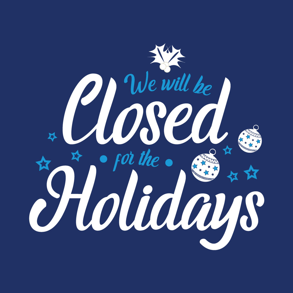 Social media post with quote Closed For The Holidays
